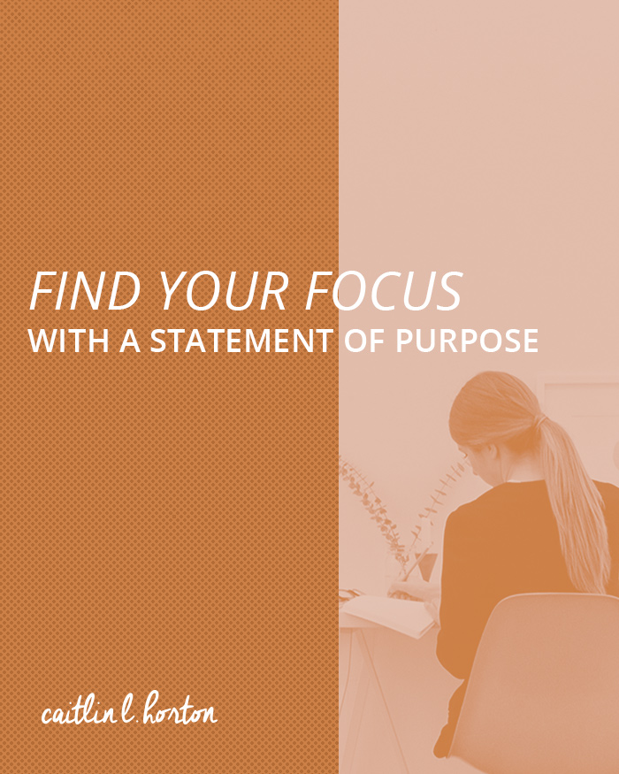 find-your-focus-statement-purpose