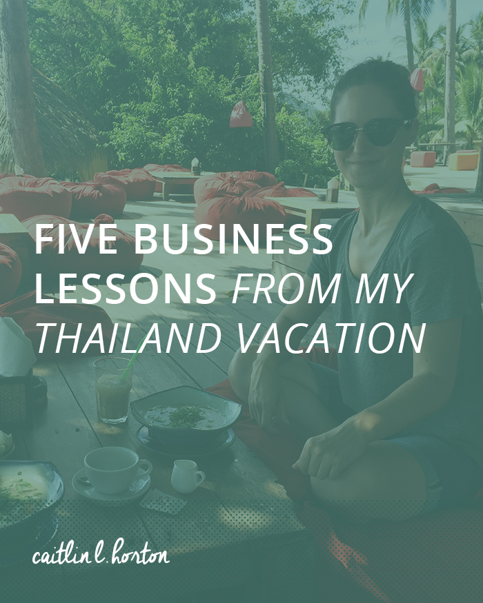 Five Business Lessons from My Thailand Vacation